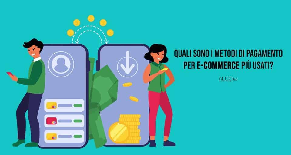 Metodi di pagamento per e-commerce