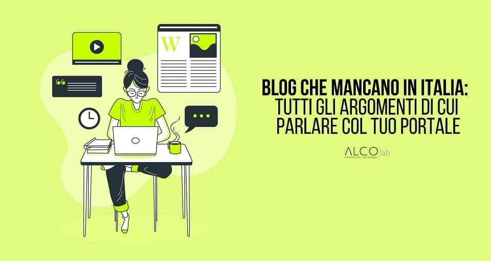 Blog che mancano in Italia