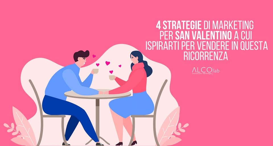 Marketing a San Valentino
